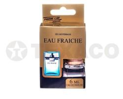 Ароматизатор FAU DE PARFUM EAU FRAICHE (6мл)